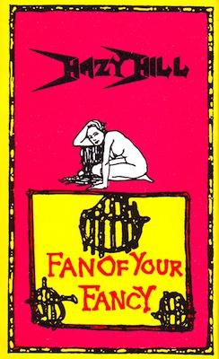Hazy Hill - Fan of Your Fancy (1992)