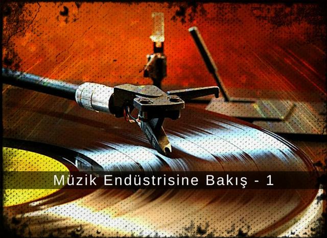 Muzik_Endustrisine_Bakis_1
